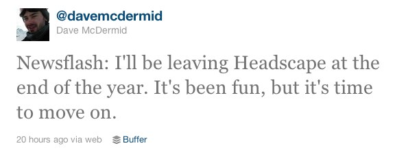 Dave McDermid Twitter announcement about leaving Headscape.