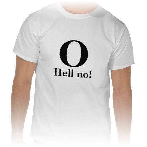 o_hell_no_shirts-rb214b6447c0e460daa702c7f80fd3a33_804gs_512
