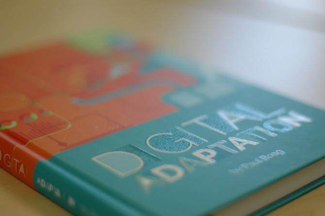 Digital Adaptation is my book on digital strategy