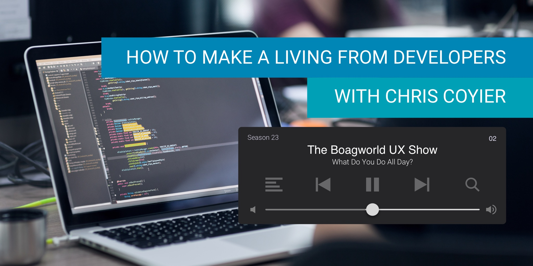 How to Make A Living From Developers With Chris Coyier - Boagworld Show